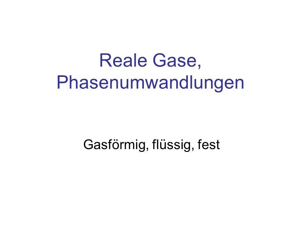 Reale Gase, Phasenumwandlungen
