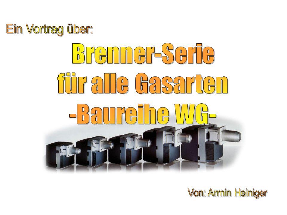 Brenner-Serie für alle Gasarten -Baureihe WG- Ein Vortrag über: