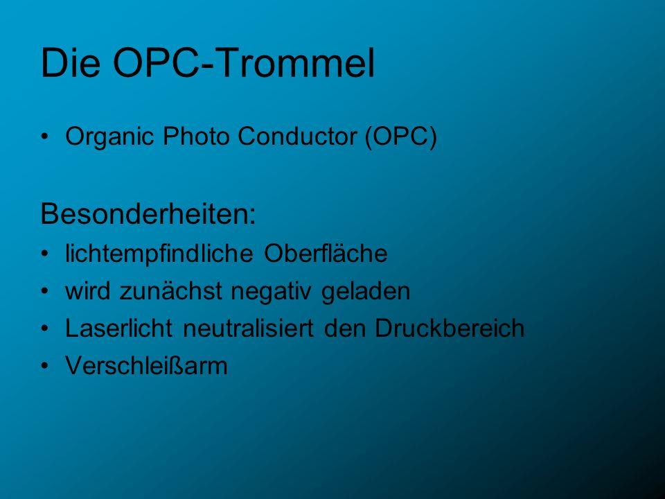 Die OPC-Trommel Besonderheiten: Organic Photo Conductor (OPC)