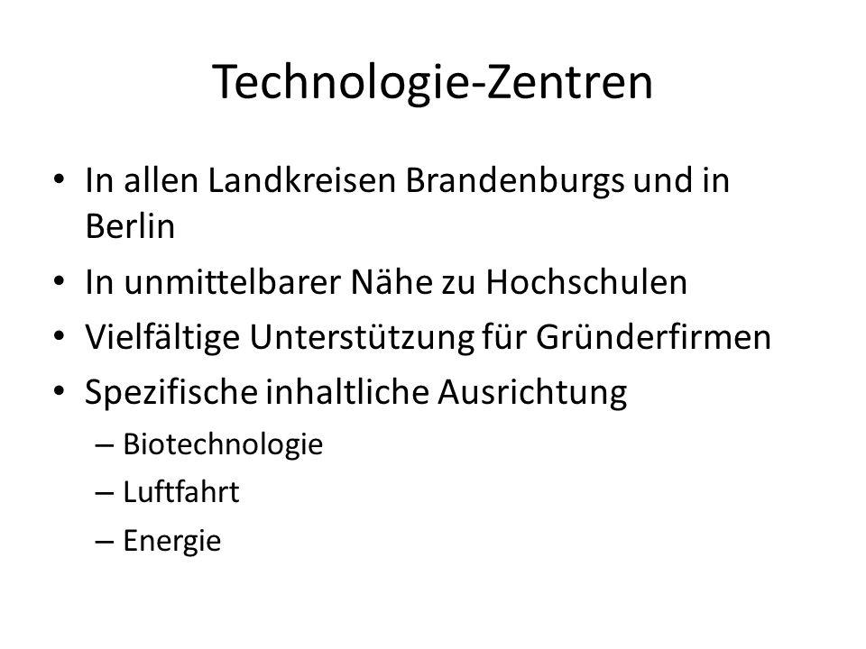 Technologie-Zentren In allen Landkreisen Brandenburgs und in Berlin