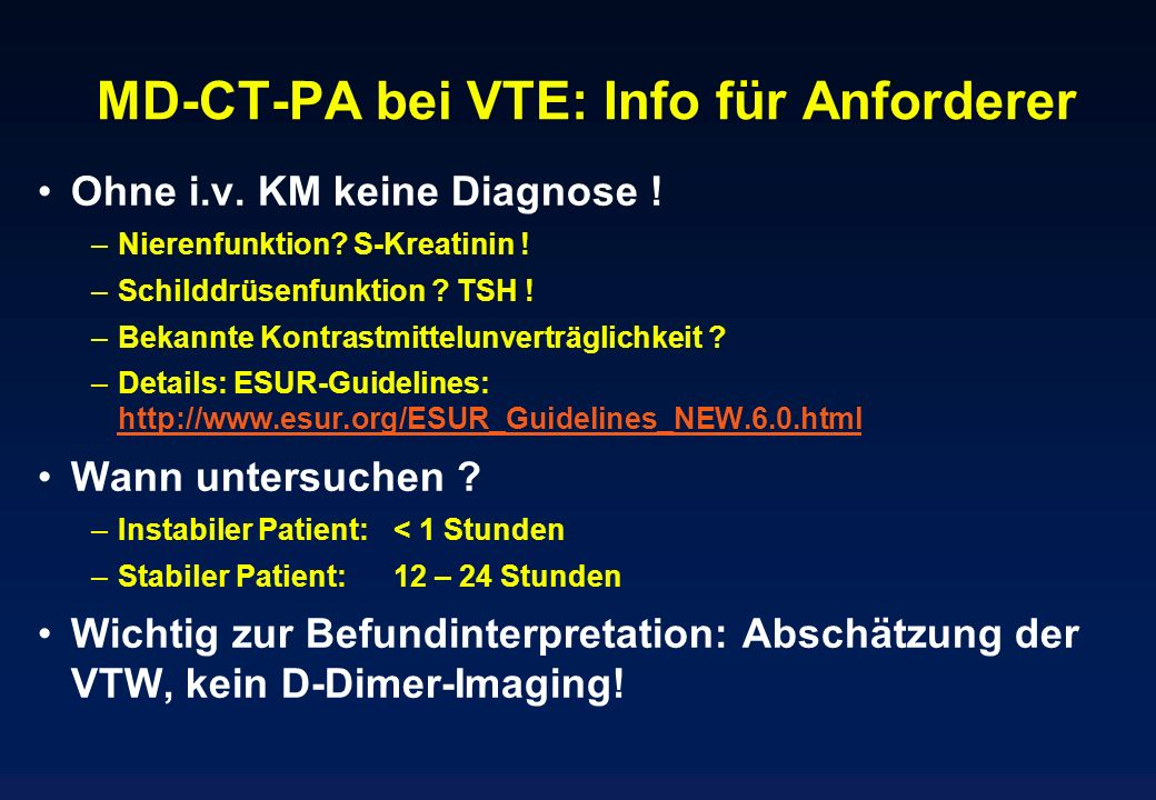 MD-CT-PA bei VTE: Info für Anforderer
