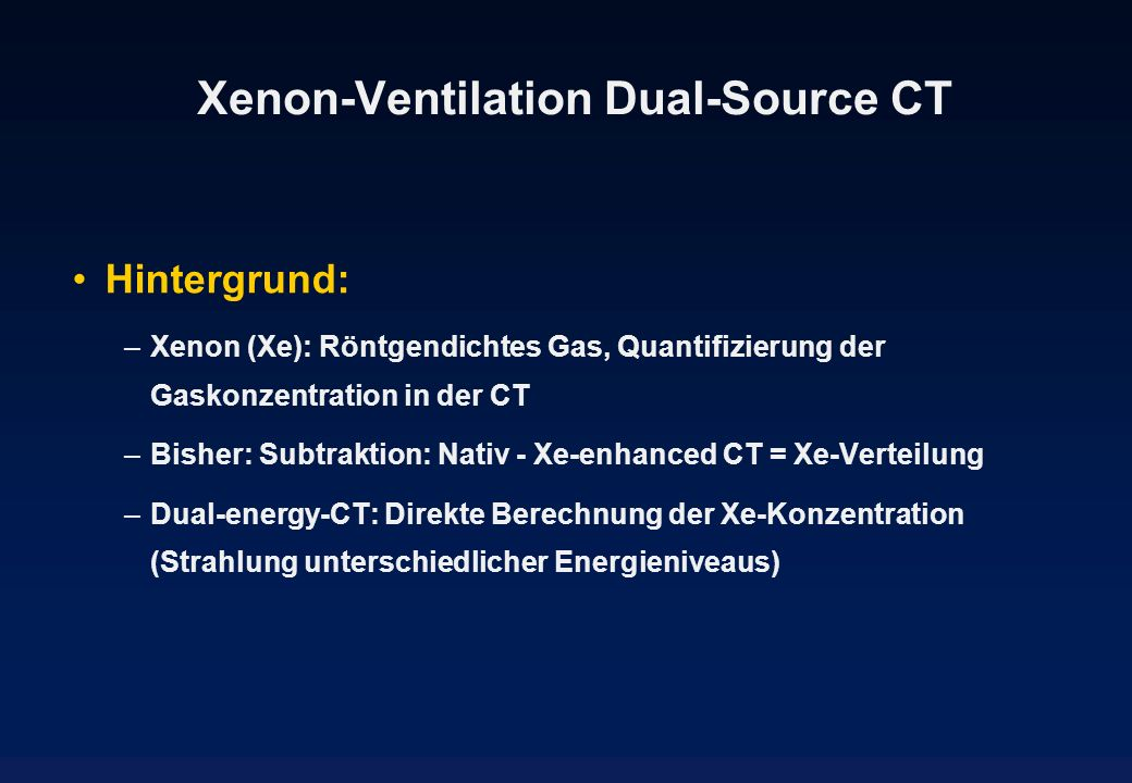 Xenon-Ventilation Dual-Source CT