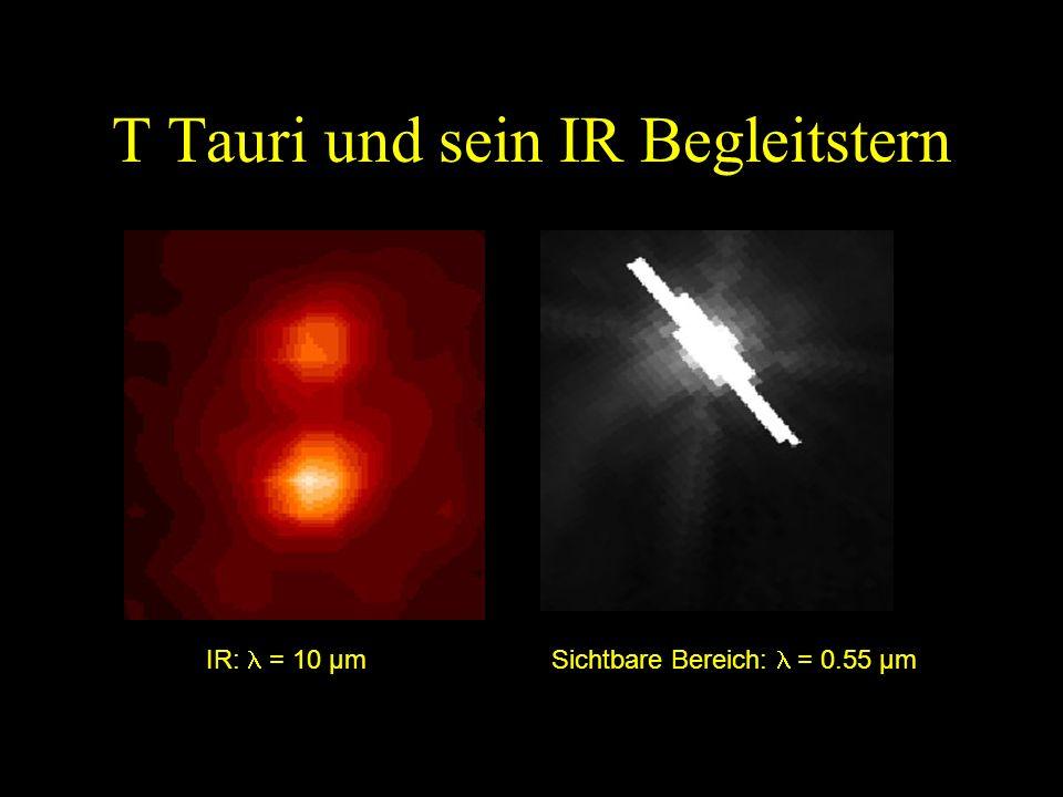 T Tauri und sein IR Begleitstern
