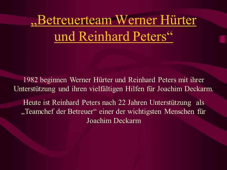 """""""Betreuerteam Werner Hürter und Reinhard Peters"""