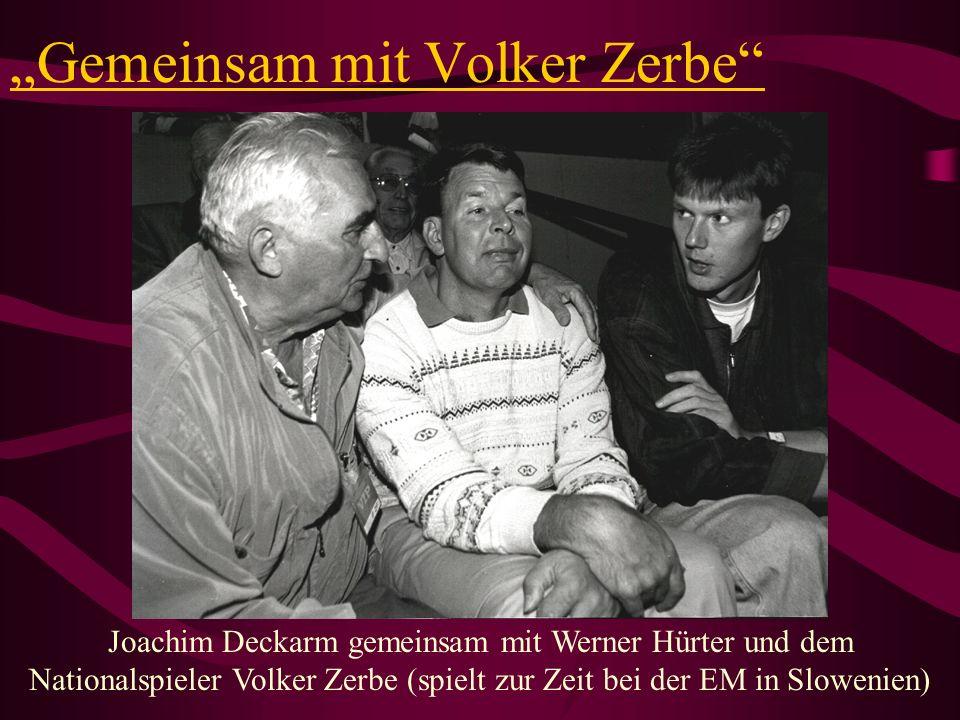 """""""Gemeinsam mit Volker Zerbe"""