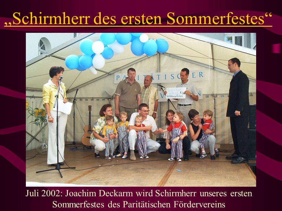 """""""Schirmherr des ersten Sommerfestes"""