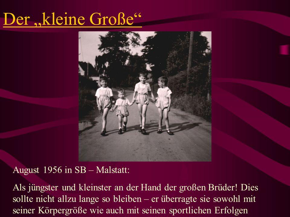 """Der """"kleine Große August 1956 in SB – Malstatt:"""