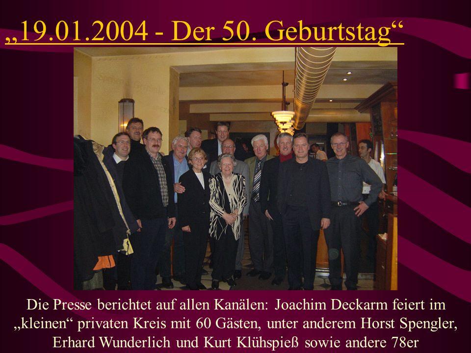 """""""19.01.2004 - Der 50. Geburtstag"""
