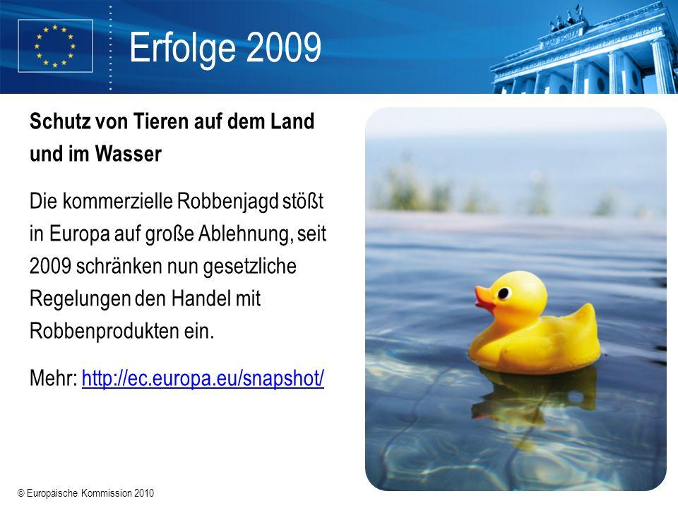Erfolge 2009 Schutz von Tieren auf dem Land und im Wasser
