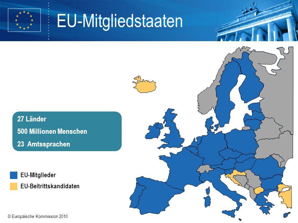 EU-Mitgliedstaaten 27 Länder 500 Millionen Menschen 23 Amtssprachen
