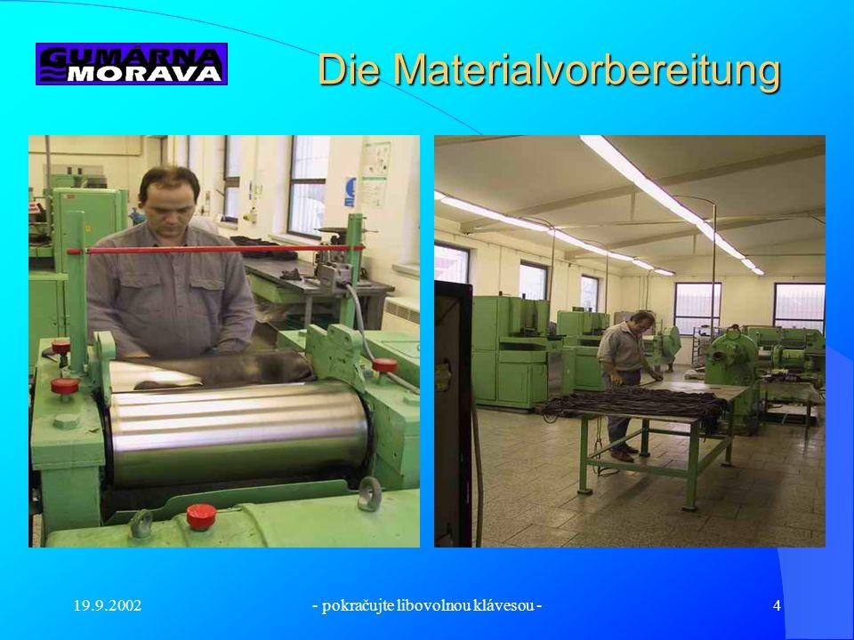 Die Materialvorbereitung