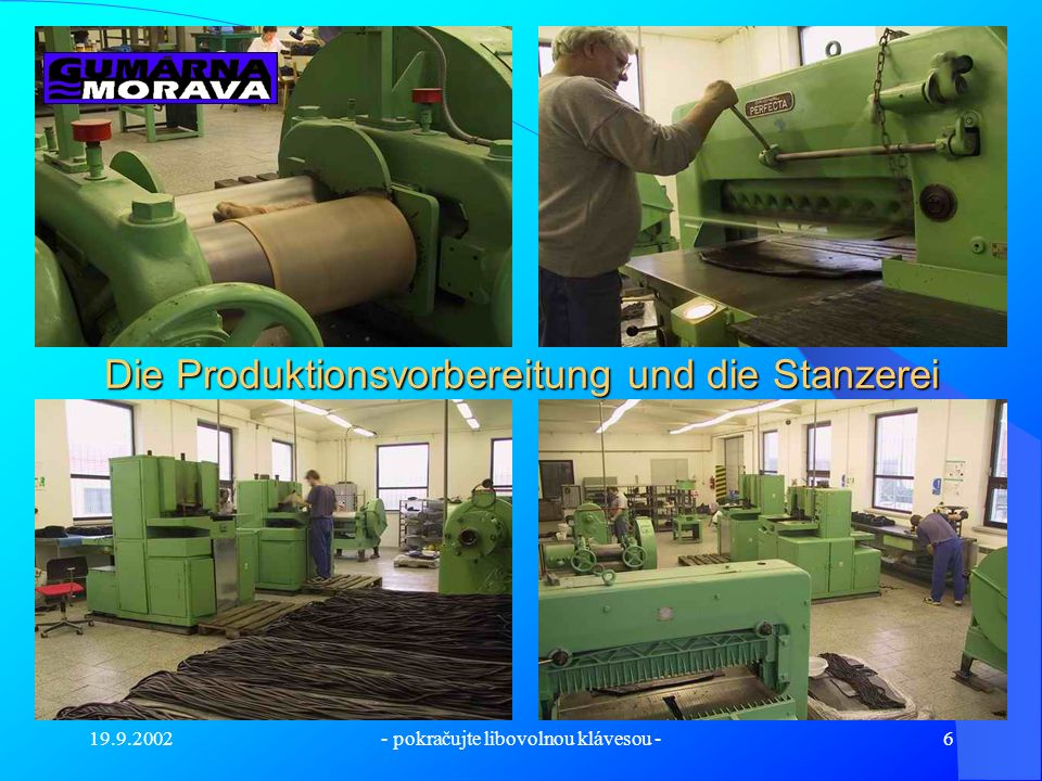 Die Produktionsvorbereitung und die Stanzerei