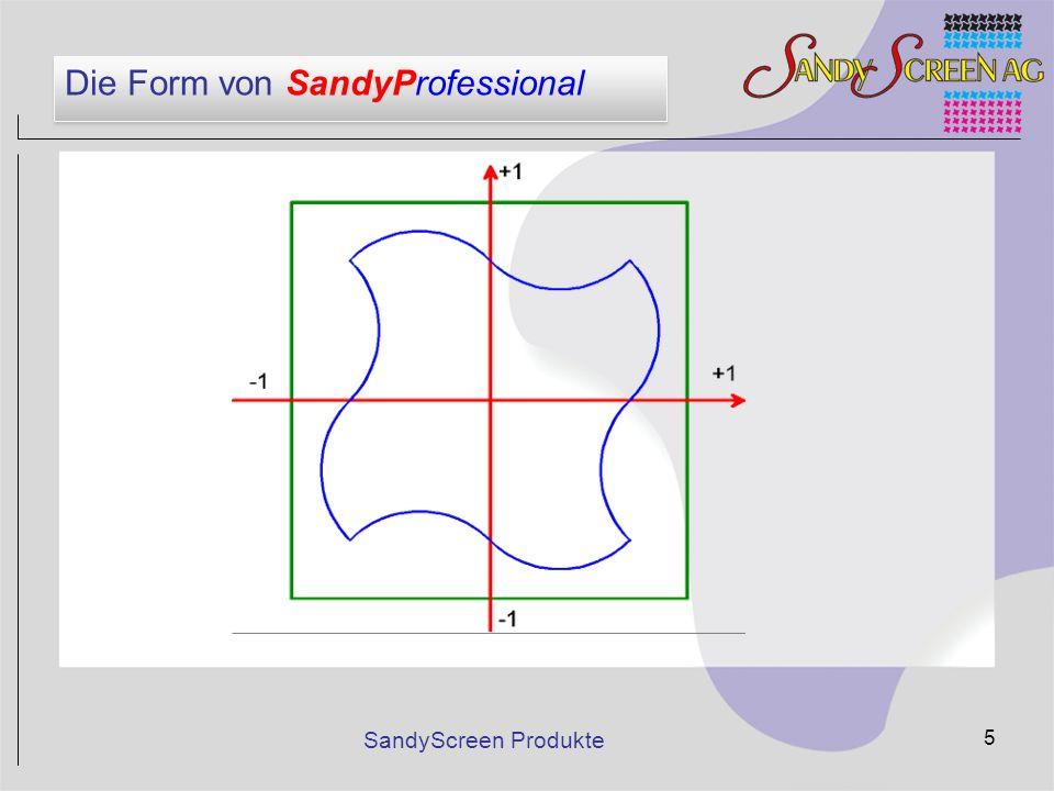 Die Form von SandyProfessional