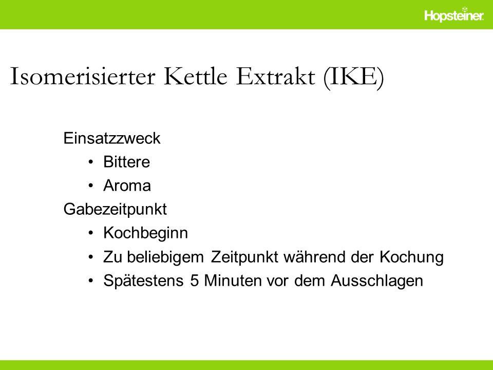 Isomerisierter Kettle Extrakt (IKE)