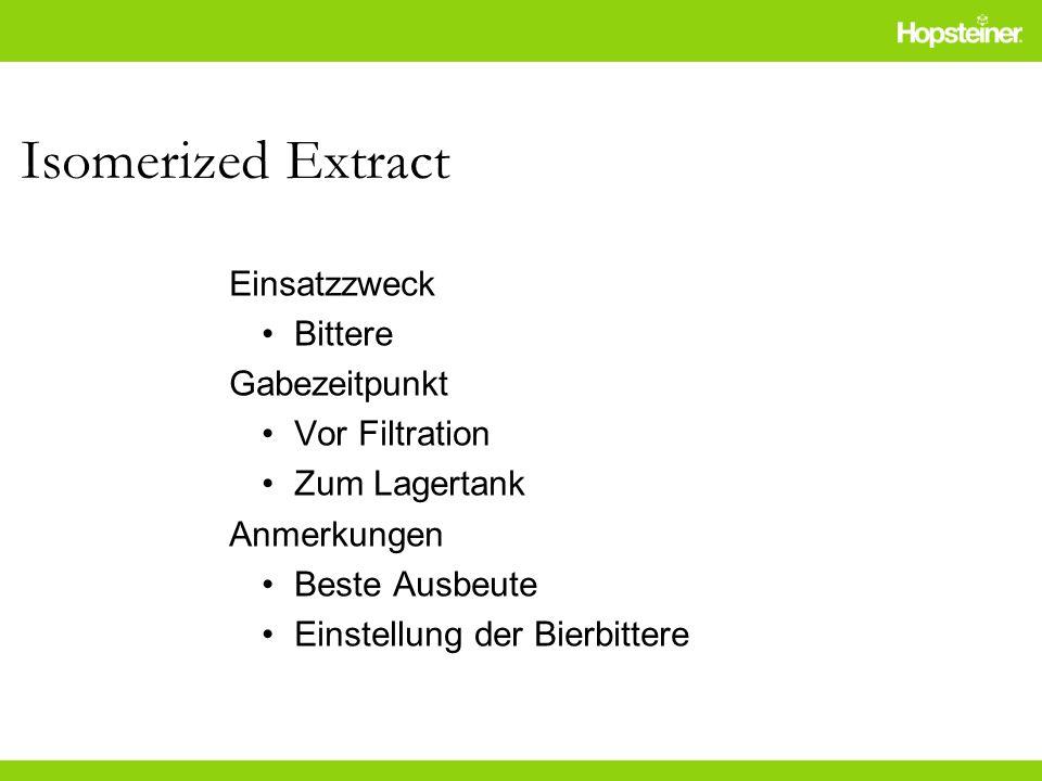 Isomerized Extract Einsatzzweck Bittere Gabezeitpunkt Vor Filtration
