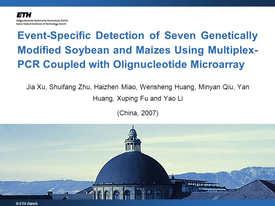 Event-Specific Detection of Seven Genetically Modified Soybean and Maizes Using Multiplex-PCR Coupled with Olignucleotide Microarray