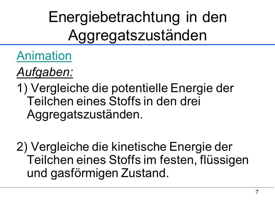 Energiebetrachtung in den Aggregatszuständen