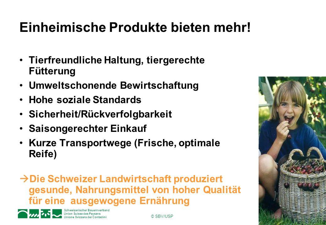 Einheimische Produkte bieten mehr!