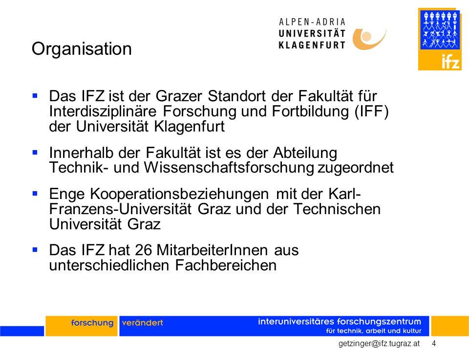 Organisation Das IFZ ist der Grazer Standort der Fakultät für Interdisziplinäre Forschung und Fortbildung (IFF) der Universität Klagenfurt.