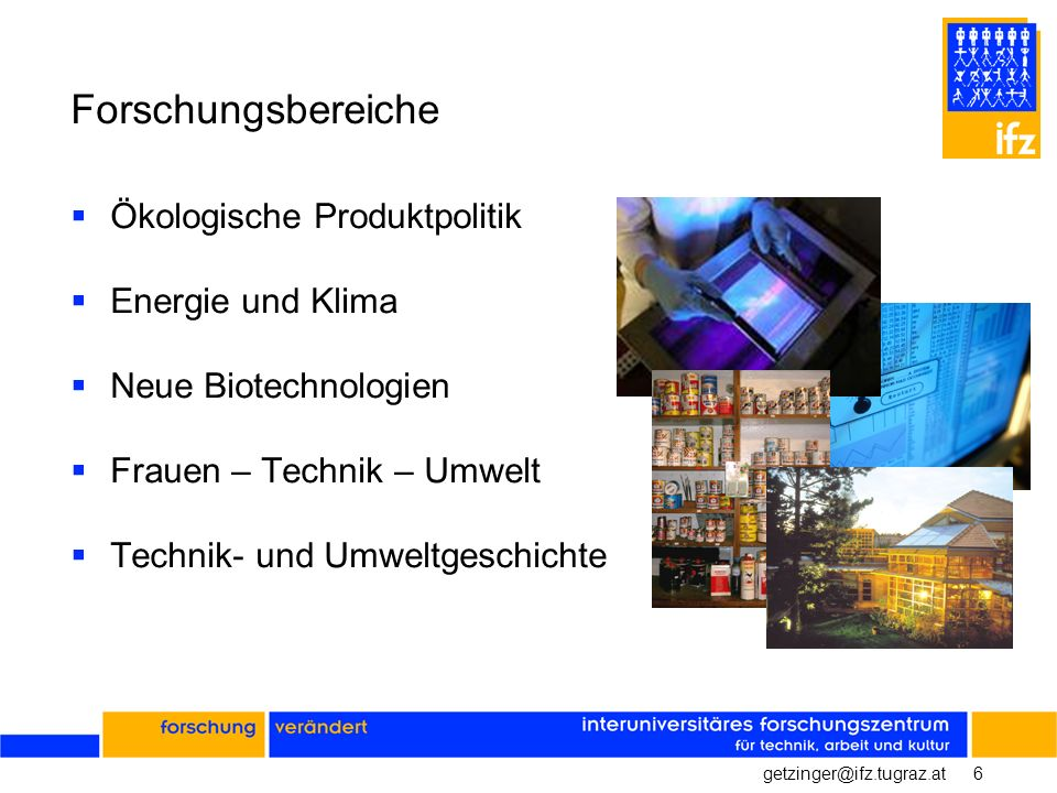 Forschungsbereiche Ökologische Produktpolitik Energie und Klima