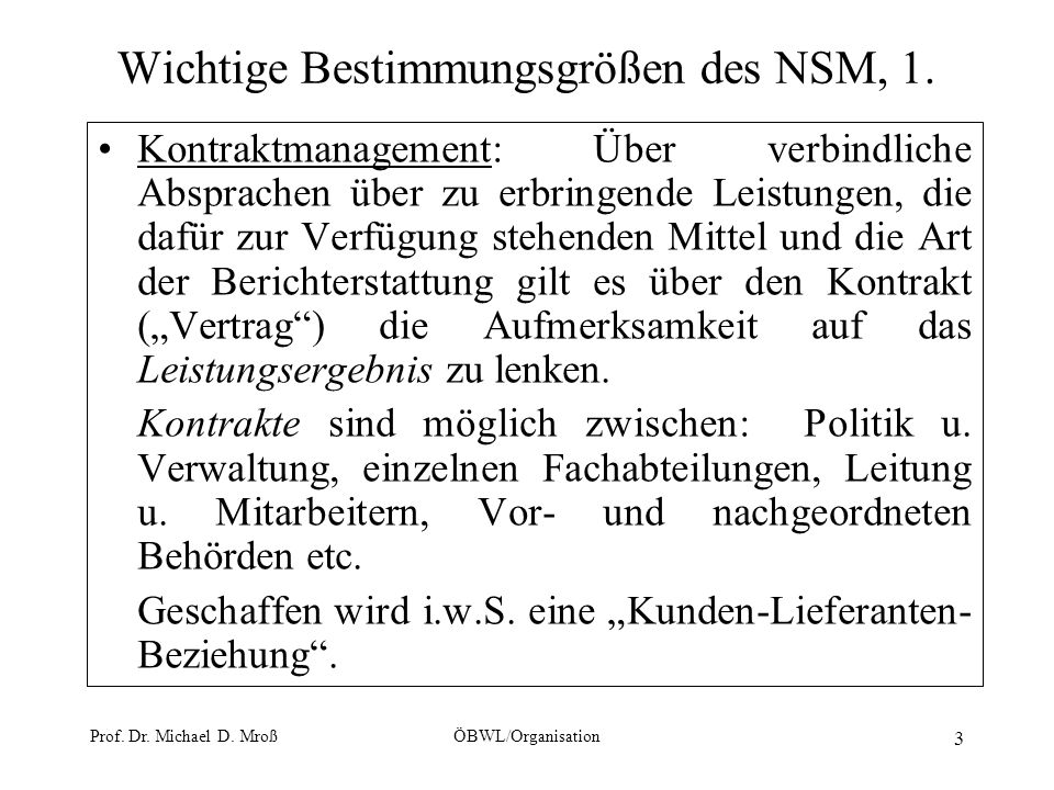 Wichtige Bestimmungsgrößen des NSM, 1.