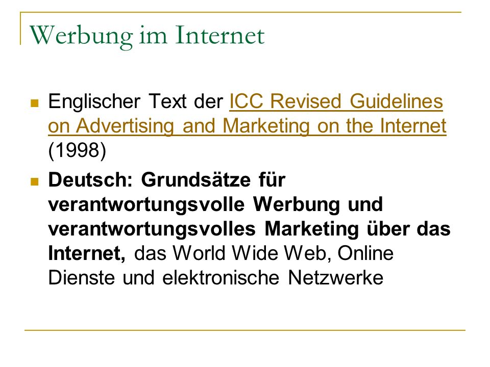 Werbung im Internet Englischer Text der ICC Revised Guidelines on Advertising and Marketing on the Internet (1998)