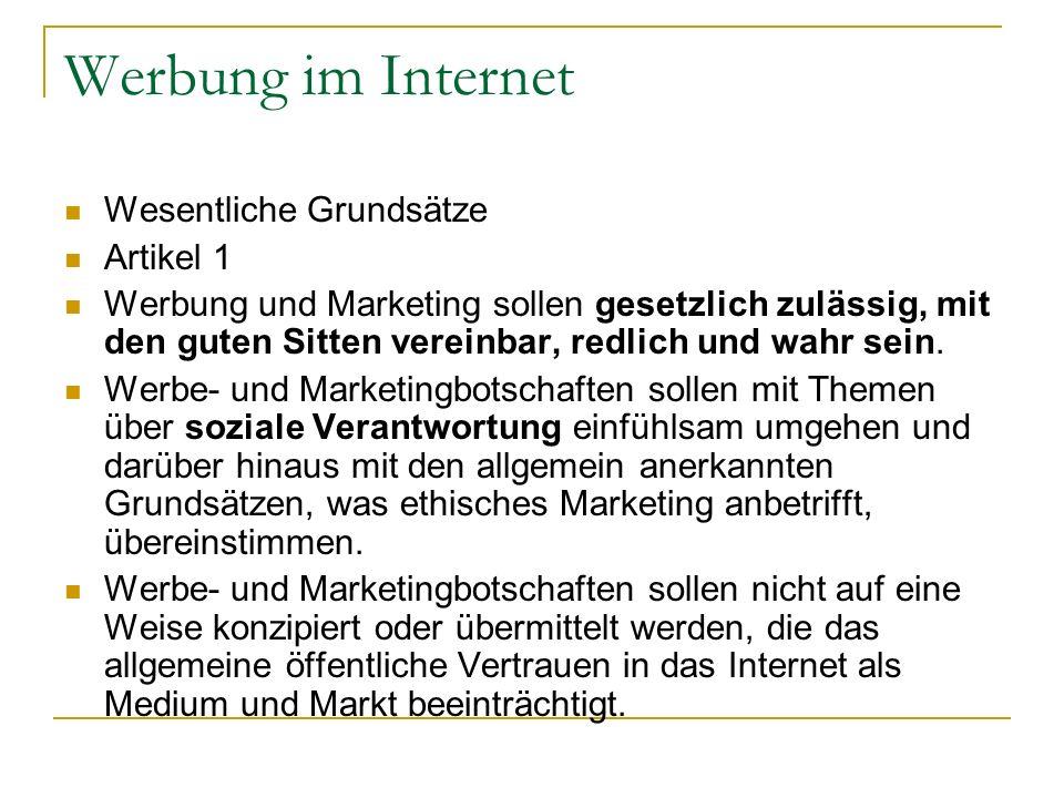 Werbung im Internet Wesentliche Grundsätze Artikel 1
