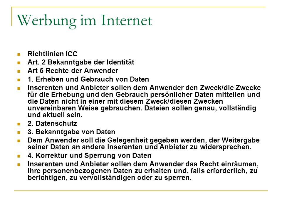 Werbung im Internet Richtlinien ICC Art. 2 Bekanntgabe der Identität
