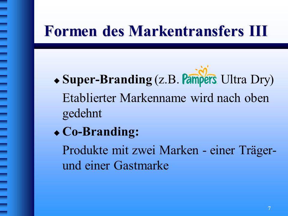 Formen des Markentransfers III