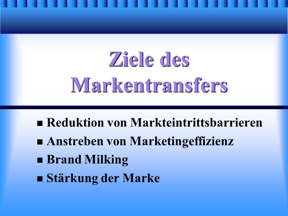 Ziele des Markentransfers