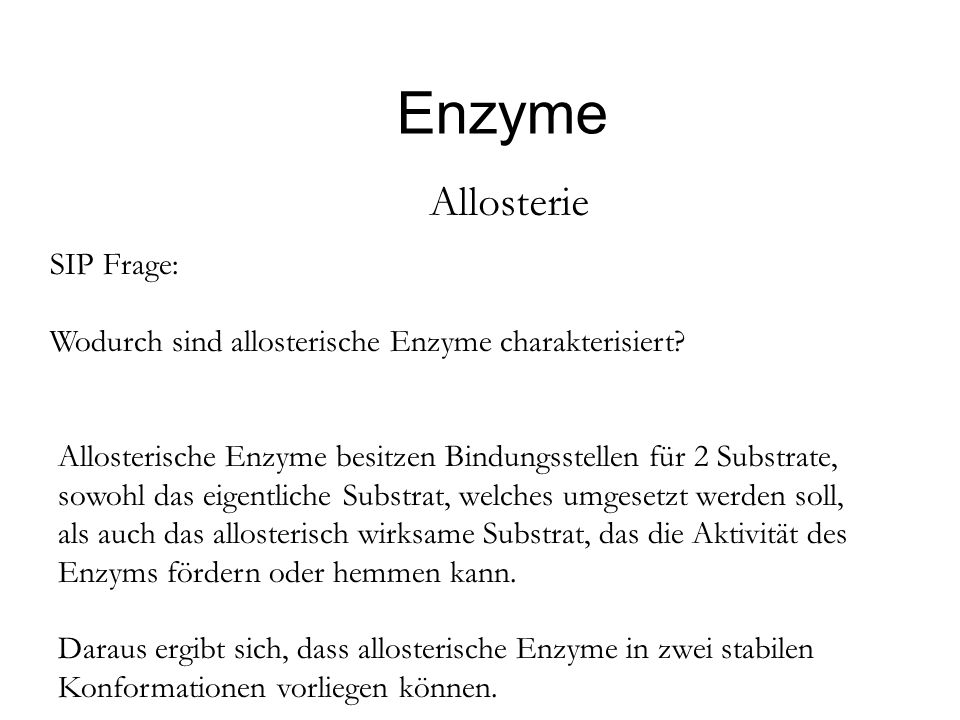Enzyme Allosterie SIP Frage: