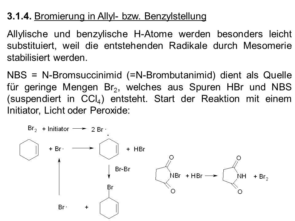 3.1.4. Bromierung in Allyl- bzw. Benzylstellung