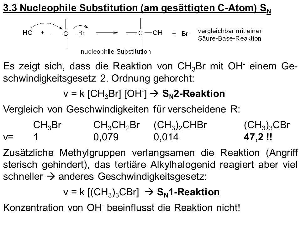 3.3 Nucleophile Substitution (am gesättigten C-Atom) SN