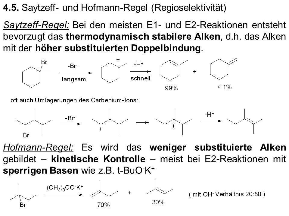 4.5. Saytzeff- und Hofmann-Regel (Regioselektivität)