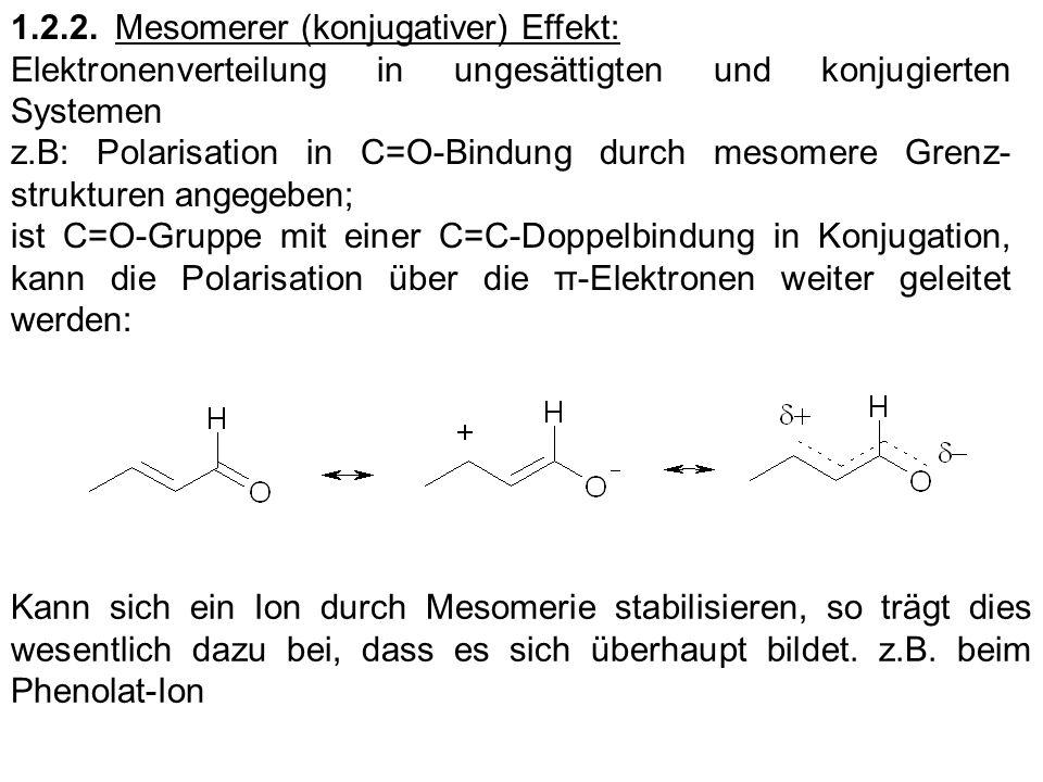 1.2.2. Mesomerer (konjugativer) Effekt:
