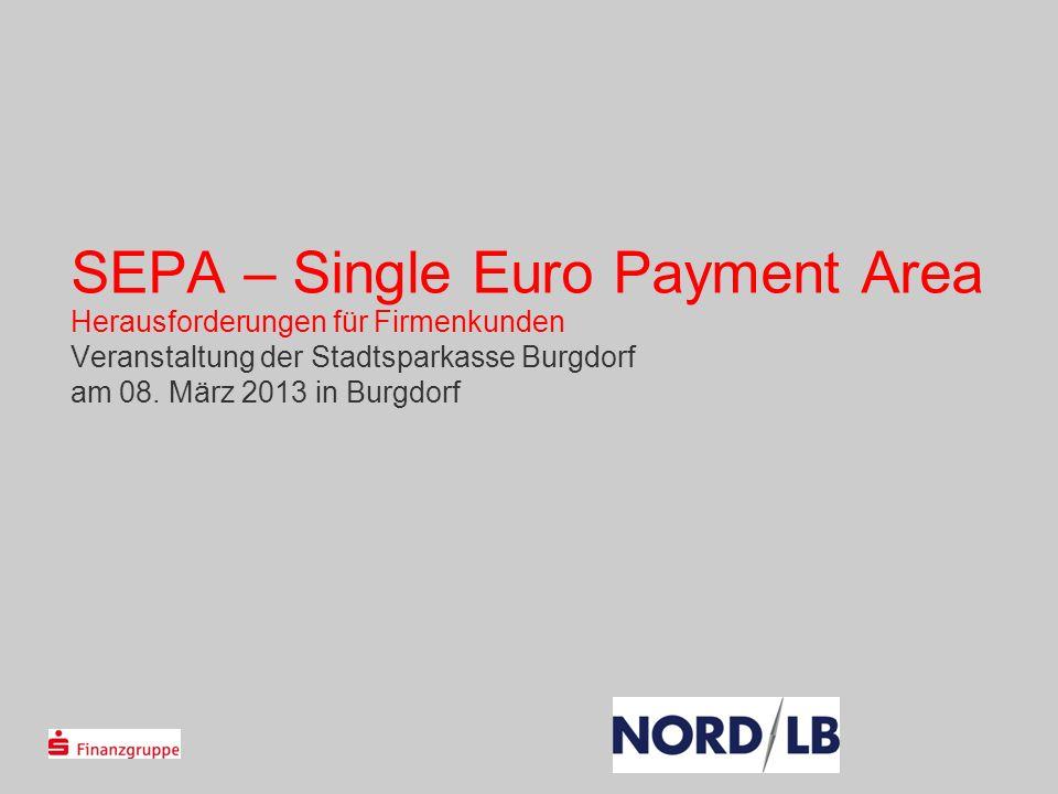 SEPA – Single Euro Payment Area Herausforderungen für Firmenkunden