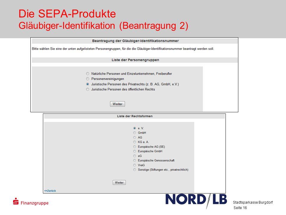 Die SEPA-Produkte Gläubiger-Identifikation (Beantragung 2)