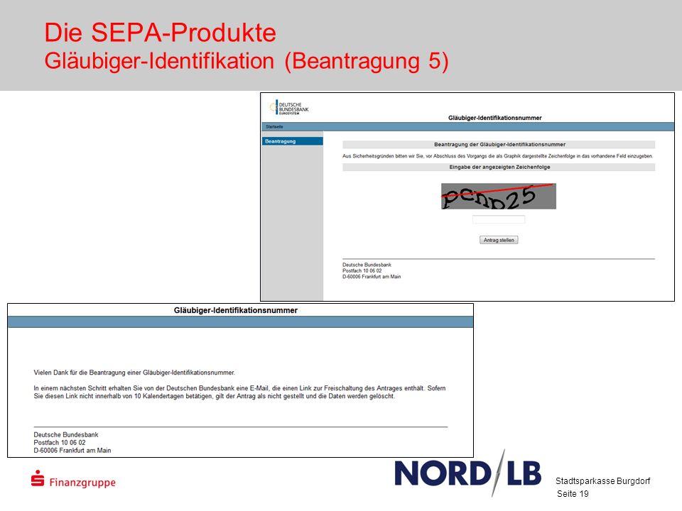 Die SEPA-Produkte Gläubiger-Identifikation (Beantragung 5)