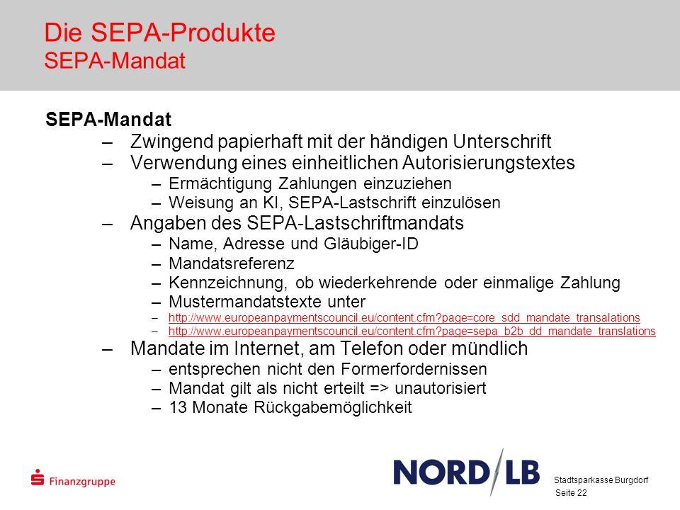 Die SEPA-Produkte SEPA-Mandat