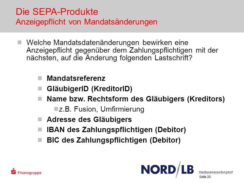 Die SEPA-Produkte Anzeigepflicht von Mandatsänderungen