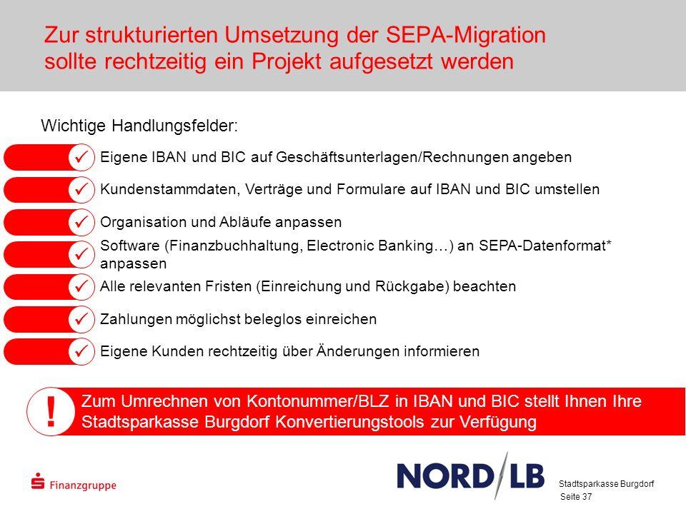 28.03.2017 Zur strukturierten Umsetzung der SEPA-Migration sollte rechtzeitig ein Projekt aufgesetzt werden.
