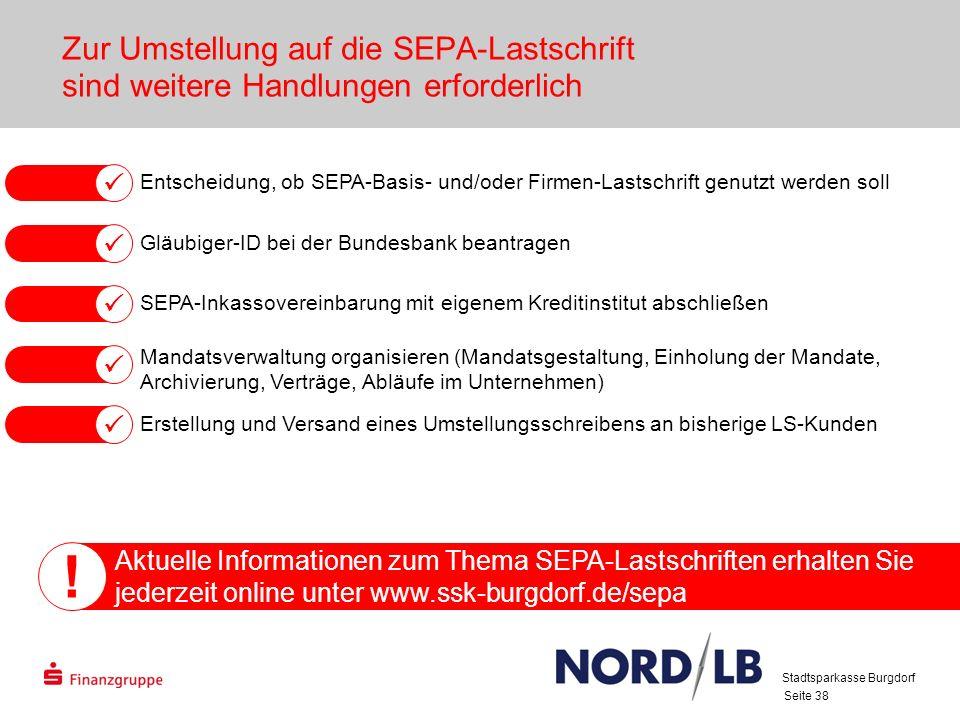 28.03.2017 Zur Umstellung auf die SEPA-Lastschrift sind weitere Handlungen erforderlich.