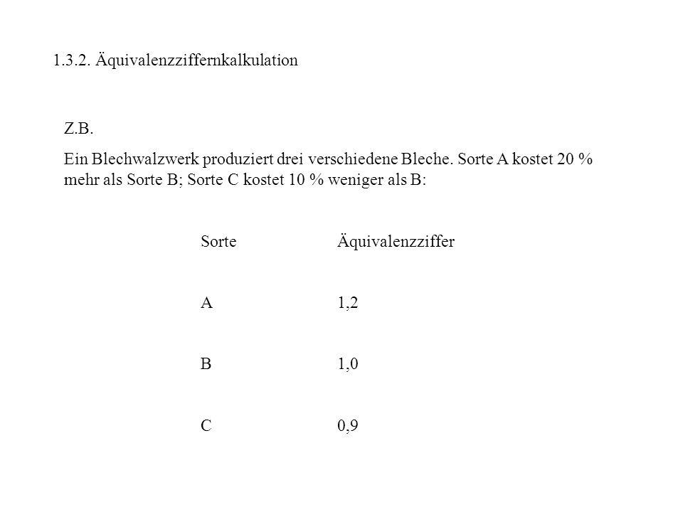 1.3.2. Äquivalenzziffernkalkulation