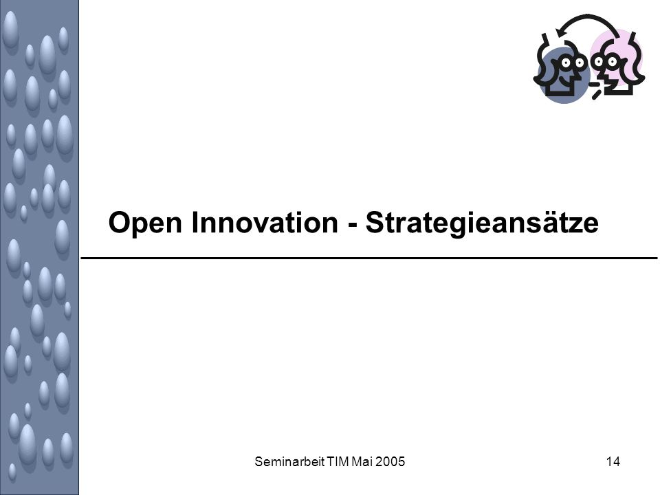 Open Innovation - Strategieansätze