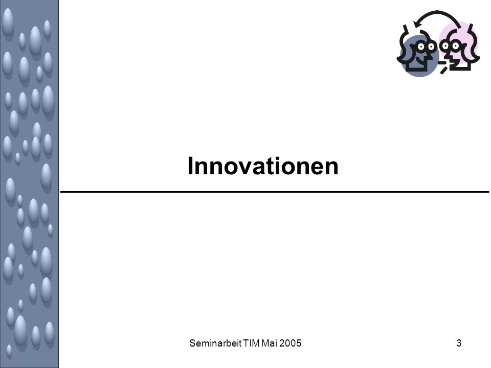 Innovationen Seminarbeit TIM Mai 2005
