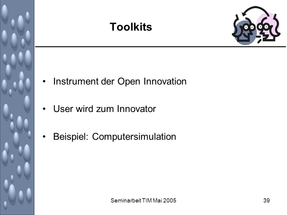 Toolkits Instrument der Open Innovation User wird zum Innovator