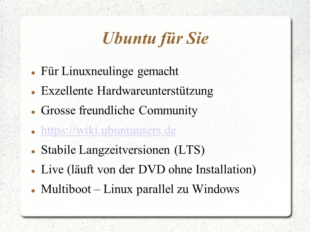Ubuntu für Sie Für Linuxneulinge gemacht