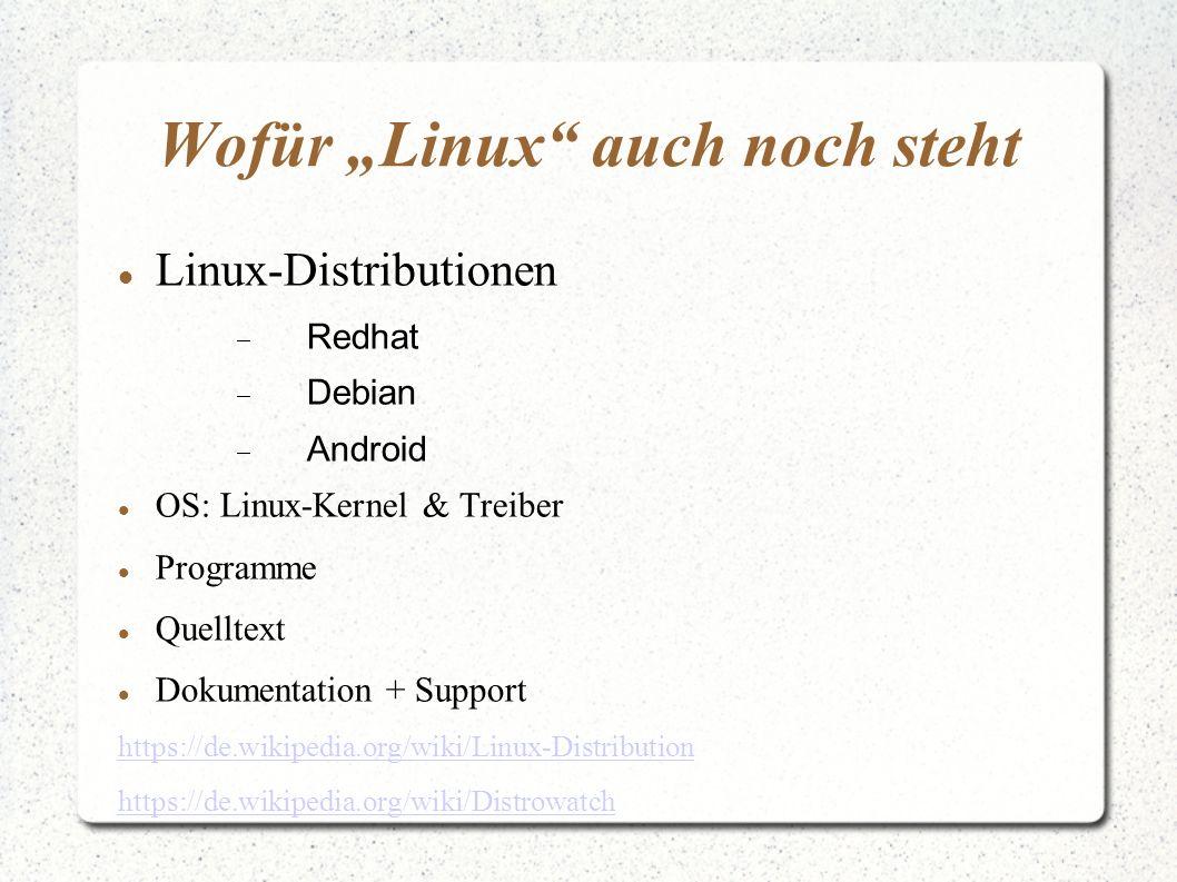 """Wofür """"Linux auch noch steht"""