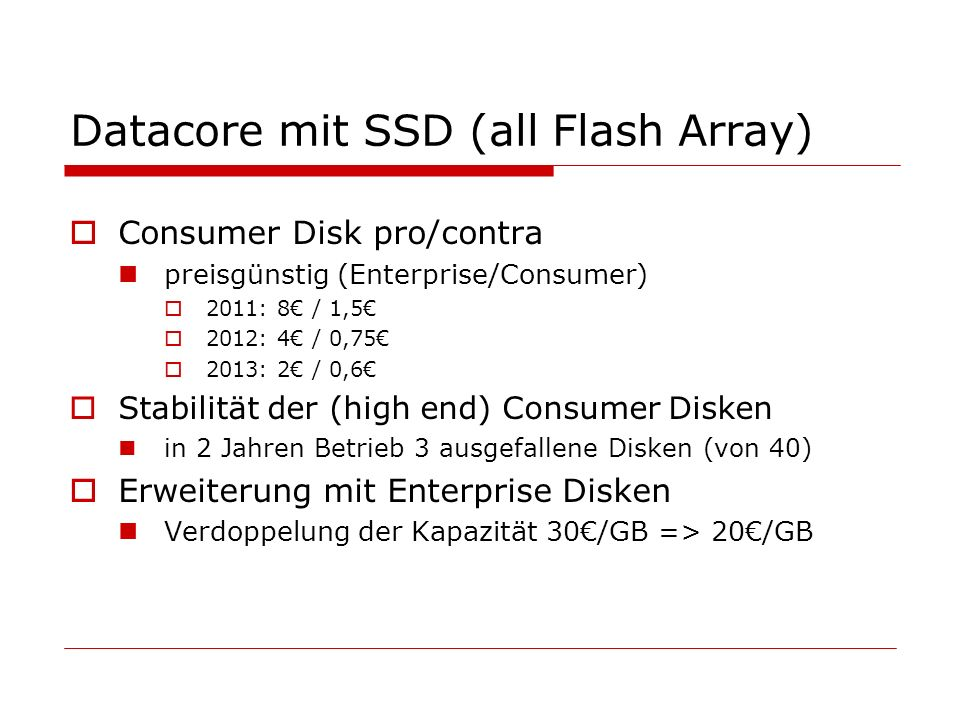 Datacore mit SSD (all Flash Array)