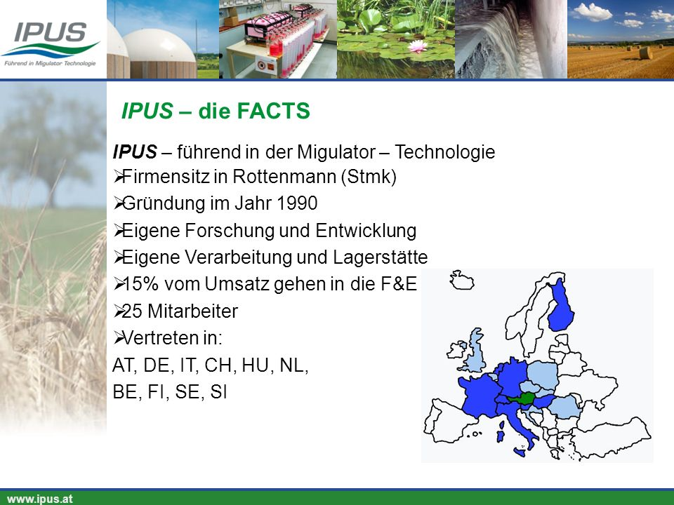 IPUS – die FACTS IPUS – führend in der Migulator – Technologie